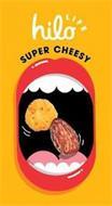 HILO LIFE SUPER CHEESY