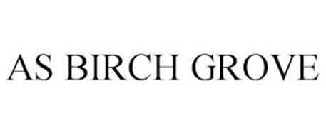 AS BIRCH GROVE