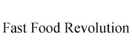 FAST FOOD REVOLUTION