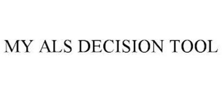 MY ALS DECISION TOOL
