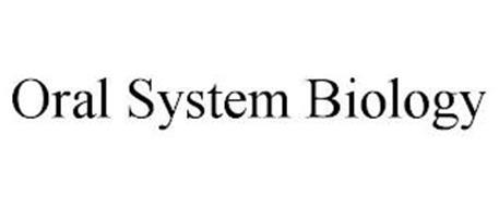ORAL SYSTEM BIOLOGY