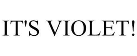 IT'S VIOLET!