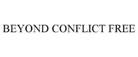 BEYOND CONFLICT FREE