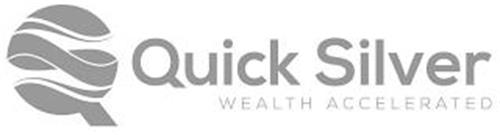 QUICK SILVER WEALTH ACCELERATED