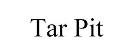 TAR PIT