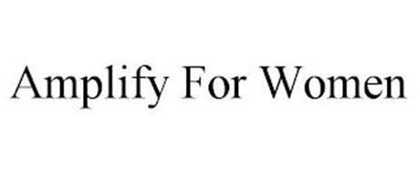 AMPLIFY FOR WOMEN