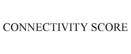CONNECTIVITY SCORE