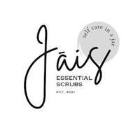 JAIS ESSENTIAL SCRUBS SELF CARE IN A JAR EST. 2021