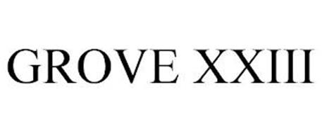 GROVE XXIII
