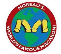 MOREAU'S WORLD'S FAMOUS MACARONI