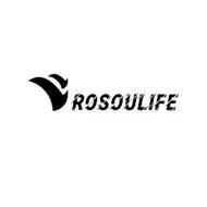 ROSOULIFE