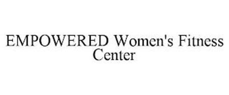 EMPOWERED WOMEN'S FITNESS CENTER