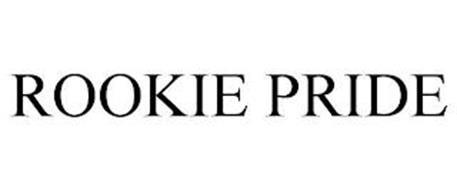 ROOKIE PRIDE