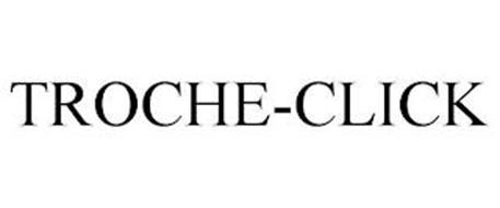 TROCHE-CLICK