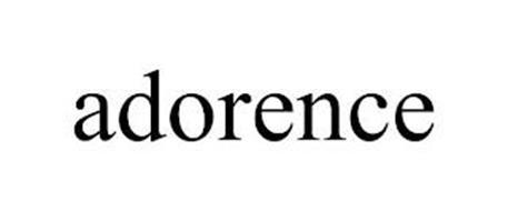 ADORENCE