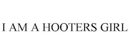 I AM A HOOTERS GIRL