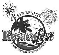 SAN BENITO RESACAFEST CELEBRATING THE SPIRIT OF AMERICA