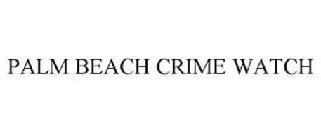 PALM BEACH CRIME WATCH