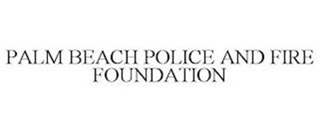PALM BEACH POLICE AND FIRE FOUNDATION