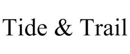 TIDE & TRAIL