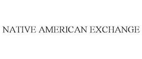 NATIVE AMERICAN EXCHANGE
