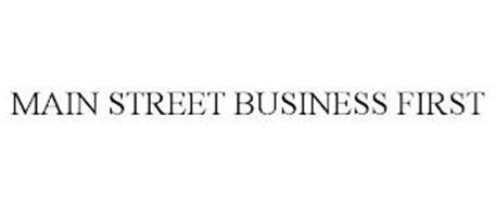 MAIN STREET BUSINESS FIRST