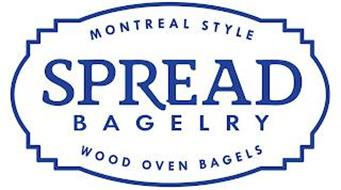 SPREAD BAGELRY - MONTREAL STYLE WOOD OVEN BAGELS