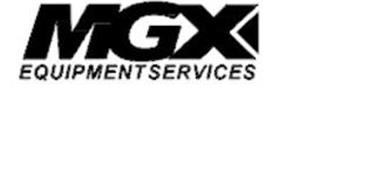 MGX EQUIPMENT SERVICES