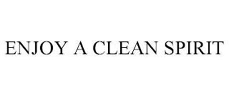 ENJOY A CLEAN SPIRIT