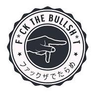 F*CK THE BULLSH*T