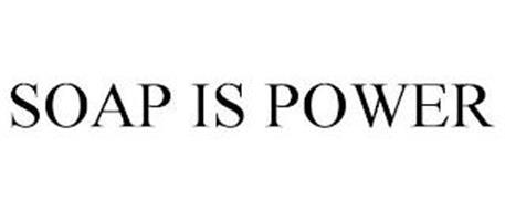 SOAP IS POWER