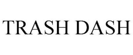TRASH DASH