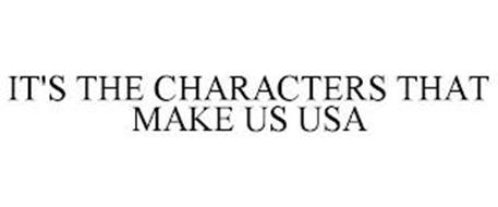 IT'S THE CHARACTERS THAT MAKE US USA