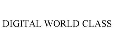 DIGITAL WORLD CLASS