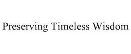 PRESERVING TIMELESS WISDOM