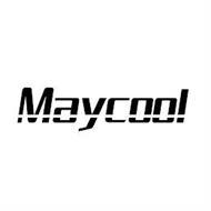 MAYCOOL