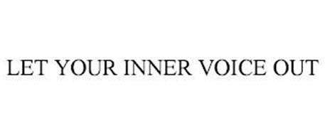 LET YOUR INNER VOICE OUT