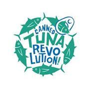 CANNED TUNA REVOLUTION!