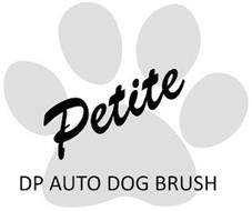 PETITE DP AUTO DOG BRUSH