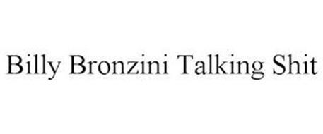 BILLY BRONZINI TALKING SHIT