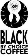 BLACK BY CHOICE COFFEE