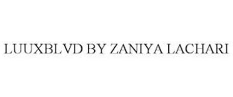 LUUXBLVD BY ZANIYA LACHARI