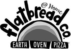 @ HOME FLATBREAD CO. EARTH OVEN PIZZA