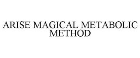 ARISE MAGICAL METABOLIC METHOD