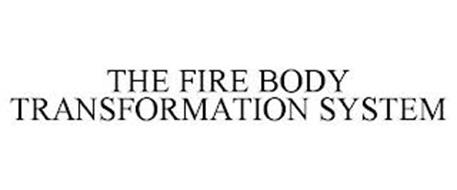 THE FIRE BODY TRANSFORMATION SYSTEM