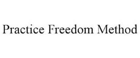PRACTICE FREEDOM METHOD
