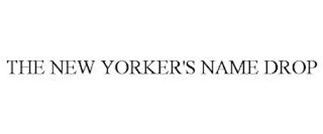 THE NEW YORKER'S NAME DROP
