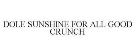 DOLE SUNSHINE FOR ALL GOOD CRUNCH