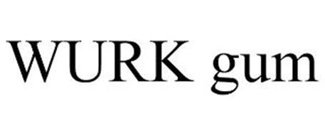 WURK GUM