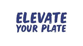 ELEVATE YOUR PLATE